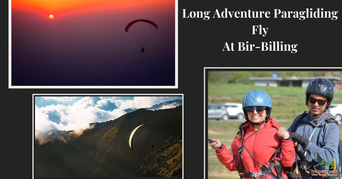 Long Adventure Paragliding Fly at Bir-Billing